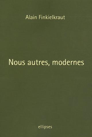 Nous autres, modernes