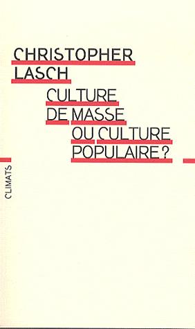 Culture de Masse ou Culture Populaire