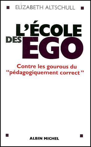 L'école des ego