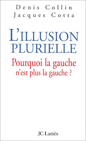L'Illusion Plurielle gauche