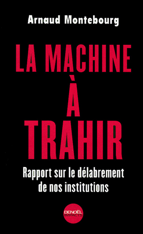 La Machine à Trahir