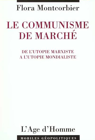 Le Communisme de Marché Montcorbier