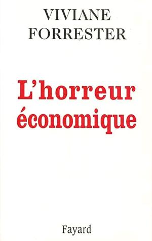 L'Horreur Economique Forrester