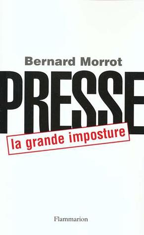 Presse La Grande Imposture Morrot