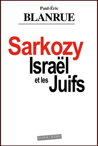 Sarkozy Israël et les Juifs