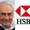 Strauss-Khan - HSBC, même combat !