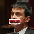 Valls poursuivi par le MRAP, ou l'arroseur socialiste arrosé