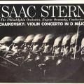 Isaac Stern : Concerto pour violon en ré majeur Op. 35 de Tchaïkovsky