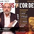 Pierre Jovanovic : à propos de L'or des fous de Gillian Tett (30 décembre 2013)