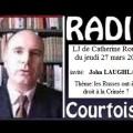John Laughland invité de radio Courtoisie évoque les évènements d'Ukraine et de Crimée (27 mars 2014)