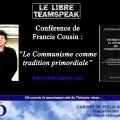 « Le Communisme comme tradition primordiale » – Francis Cousin invité du LibreTeamspeak (mai 2012)