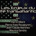 Les enjeux du Traité transatlantique – Documentaire (mai 2014)