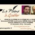 Crise du système ou système de la crise ? Emmanuel Ratier reçoit Lucien Cerise et Alain de Benoist (10 décembre 2014) – 1ère partie