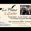 Charlie Hebdo, « je suis Charlie », manifestation du 11 janvier – La chronique de Léopold Gauthier (20 janvier 2015)