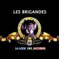 Fran–maçonnerions un peu : Les Brigandes – La Loge des Jacobins