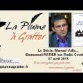 Le Siècle, Manuel Valls : Emmanuel Ratier invité de Radio Courtoisie (17 avril 2015)