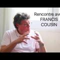 Le Christ, le judaïsme, le communisme primitif, l'écologie, l'homosexualité, Marx : rencontre avec Francis Cousin (25 octobre 2015)