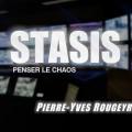 «Stasis, Penser le chaos» – Une conférence de Pierre-Yves Rougeyron (Cercle Aristote – 09 mai 2016)