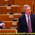 Nigel Farage au Parlement européen : «Si j'ai tort, vous pouvez me virer de ce parlement aujourd'hui»  (1er février 2017)