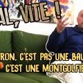 «Macron, c'est pas une baudruche, c'est une montgolfière !» – Soral, vite ! épisode 7 (17 mars 2017)