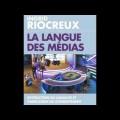 «La langue des médias» : un entretien avec Ingrid Riocreux (12 avril 2017)