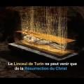 «Le Linceul ne peut venir que de la Résurrection du Christ» – Passionnant documentaire sur le Linceul de Turin (25 mars 2018)