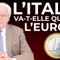 L'Italie va-t-elle Quitter L'Euro ? Une analyse de Charles Gave (été 2018)